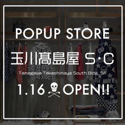 玉川髙島屋 S・C POP UPストア オープン!