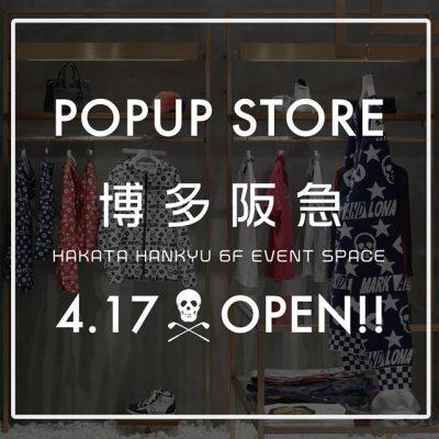 博多阪急 POP UPストア オープン!