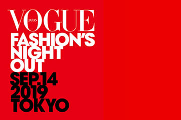 「VOGUE FASHION'S NIGHT OUT 2019」 MARK & LONA 表参道ヒルズ店今年も参加決定